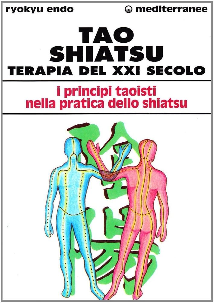 Tao shiatsu. Terapia del XXI secolo.
