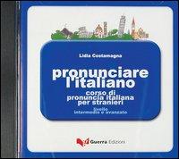 Pronunciare l'italiano. CD-ROM.