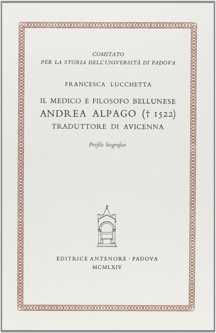 Il medico e filosofo bellunese Andrea Alpago (1522) traduttore di Avicenna