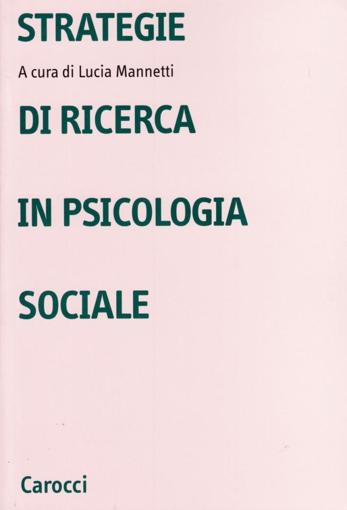 Strategie di ricerca in psicologia sociale.