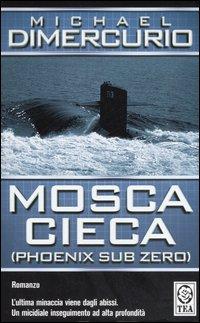 Mosca cieca (Phoenix sub zero).