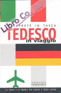 Tedesco in viaggio. Interprete in tasca