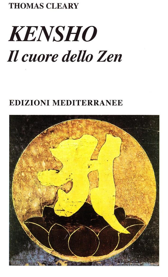 Kensho. Il cuore dello zen