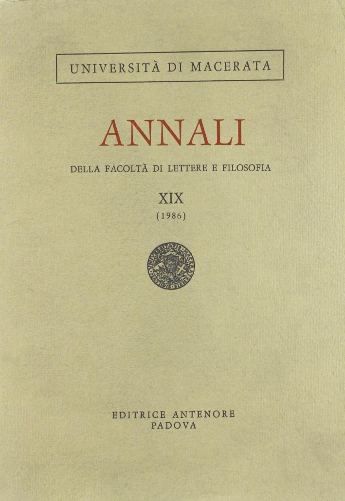 Annali della Facoltà di lettere e filosofia dell'Università di Macerata (1986). Vol. 19