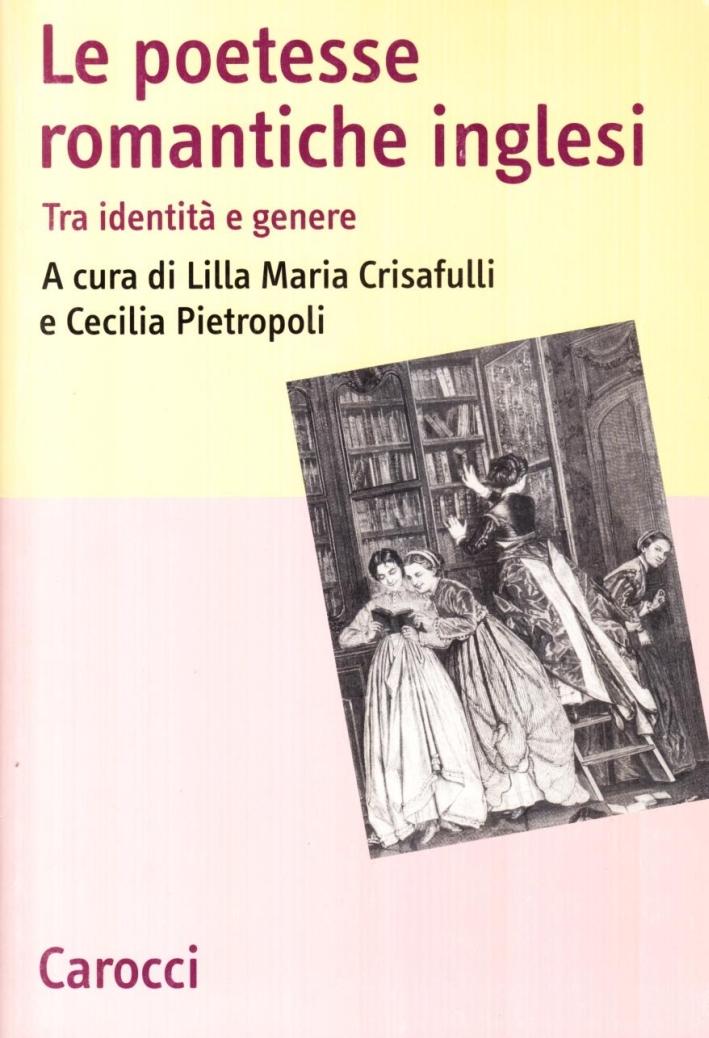 Le poetesse romantiche inglesi. Tra identità e genere.