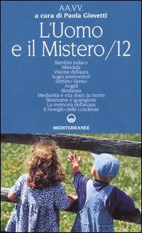 L'uomo e il mistero. Vol. 12.