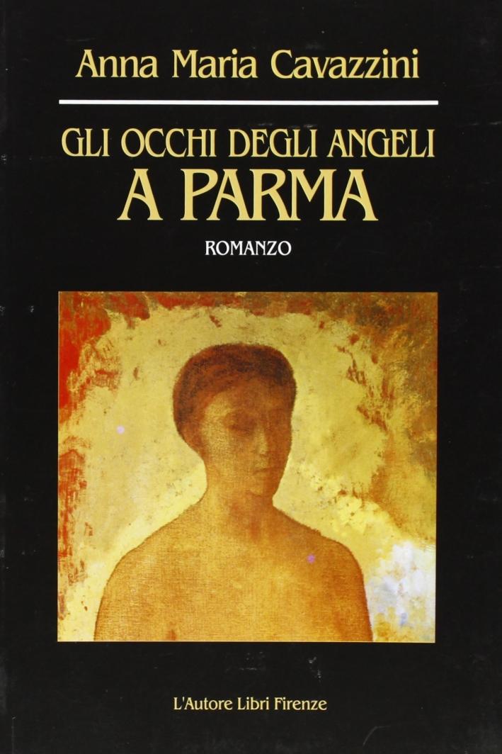 Gli occhi degli angeli a Parma.