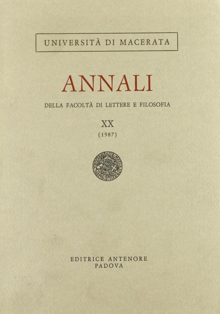Annali della Facoltà di lettere e filosofia dell'Università di Macerata (1987). Vol. 20.