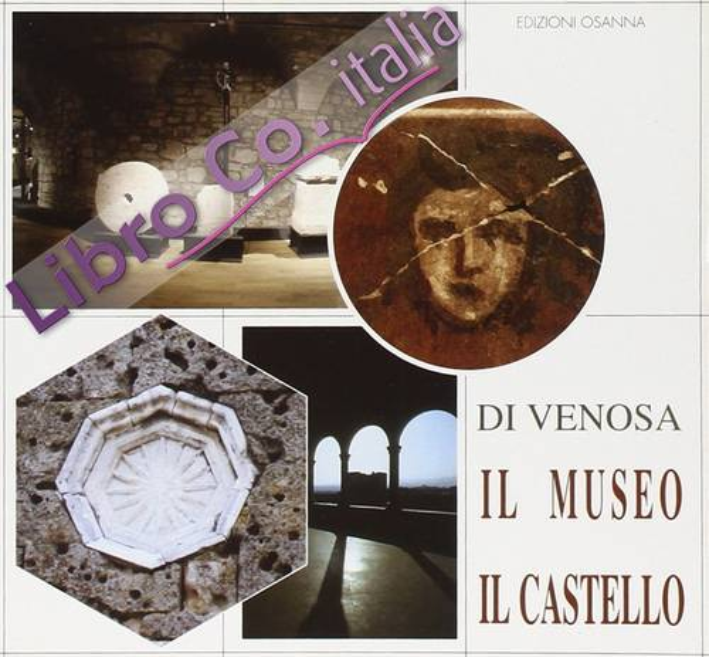 Di Venosa. Il museo. Il castello