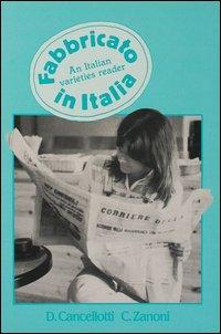 Fabbricato in Italia. An italian varieties reader.