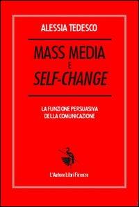 Mass media e self-change. La funzione persuasiva della comunicazione