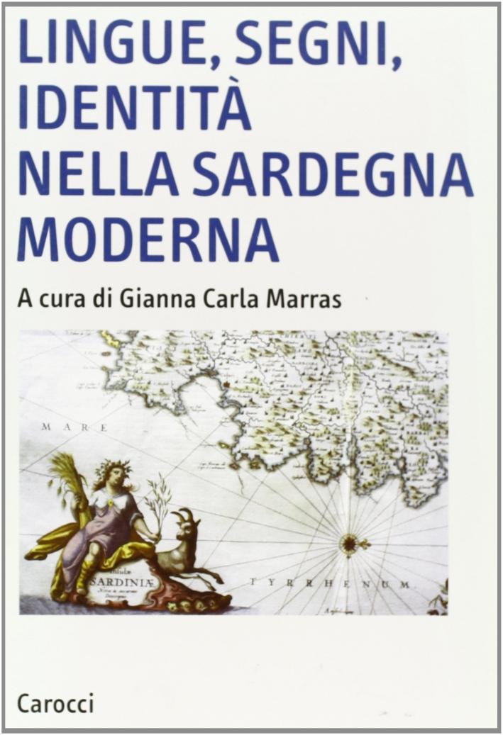 Lingue, segni, identità nella Sardegna moderna