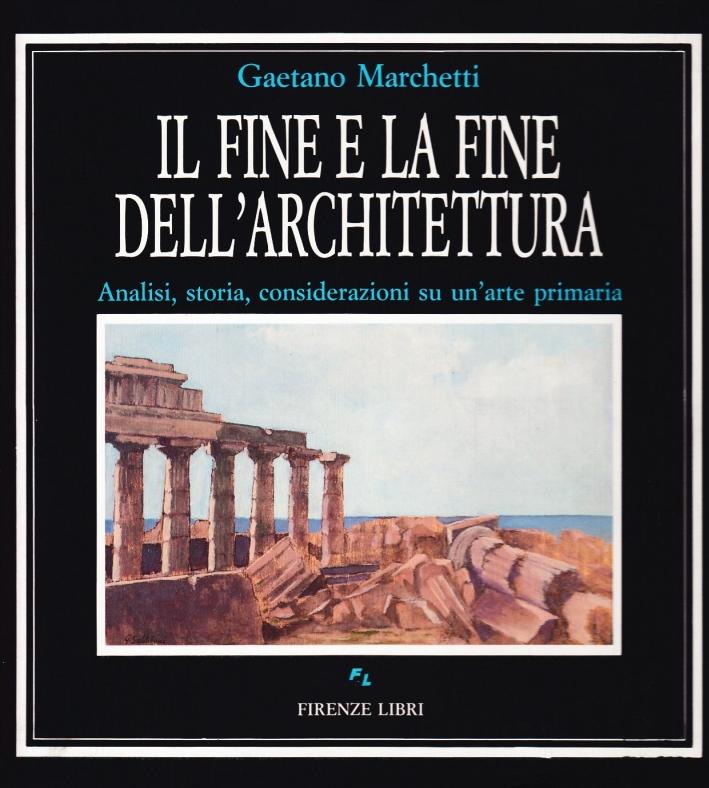Il fine e la fine dell'architettura