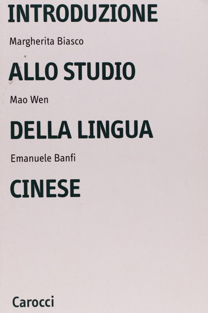 Introduzione allo studio della lingua cinese.
