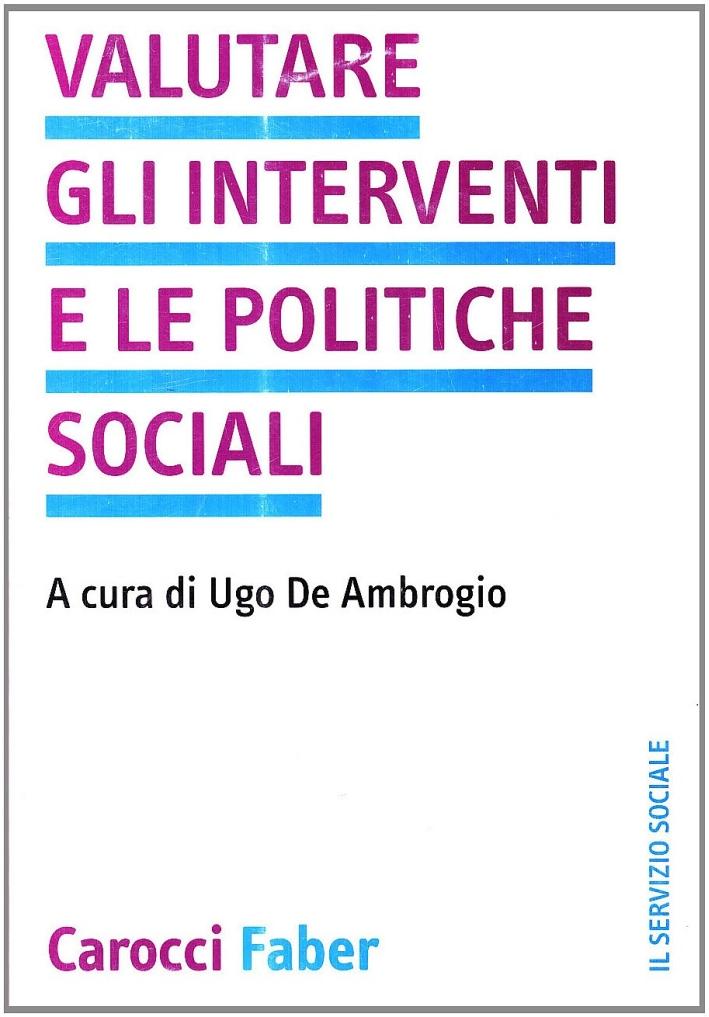 Valutare gli interventi e le politiche sociali