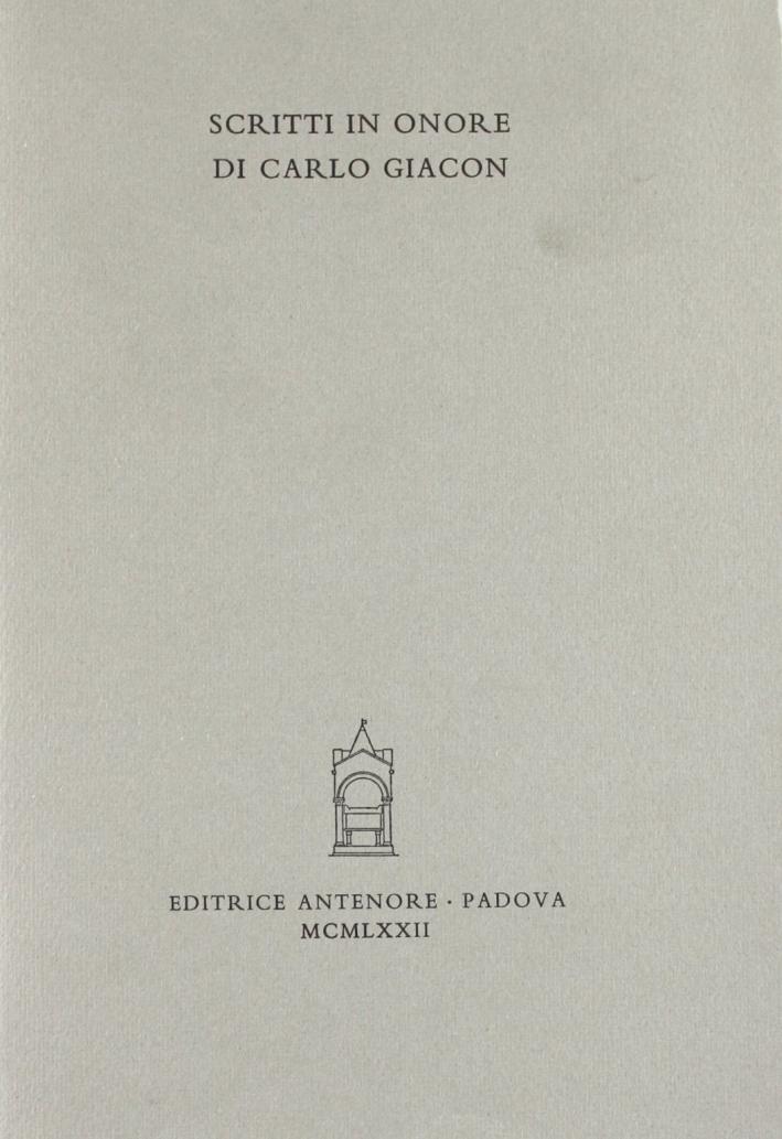 Scritti in onore di Carlo Giacon.