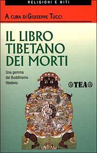 Il libro tibetano dei morti.