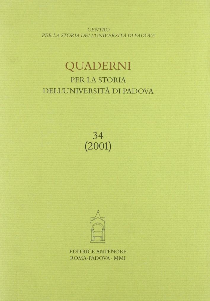 Quaderni per la storia dell'Università di Padova. Vol. 34: Roberto Ardigò, una vita interamente dedicata alla scienza, alla scuola. Atti (21 ottobre 1999)...
