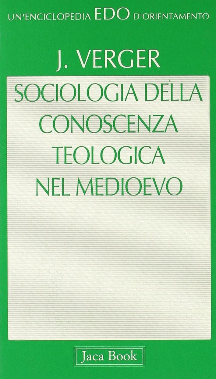 Sociologia della conoscenza teologica nel Medioevo