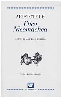 Etica Nicomachea. Testo greco a fronte.