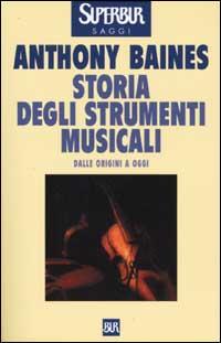 Storia degli strumenti musicali.