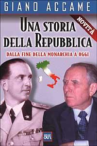 Una storia della Repubblica. Dalla fine della monarchia a oggi
