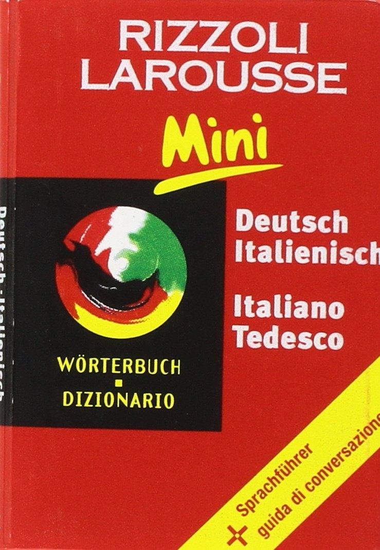 Dizionario Larousse mini deutsch-italienisch, italiano-tedesco