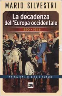 La decadenza dell'Europa occidentale 1890-1946