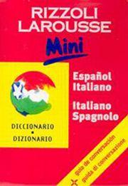 Dizionario Larousse mini español-italiano, italiano-spagnolo