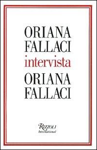 Oriana Fallaci intervista Oriana Fallaci.