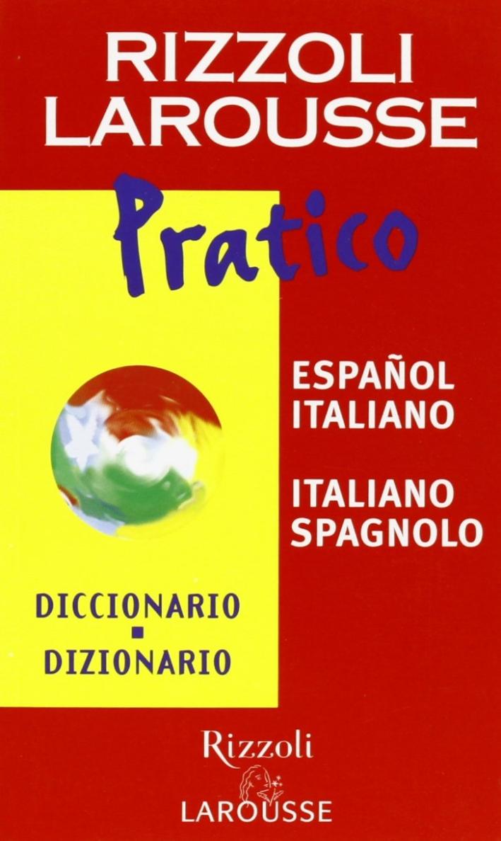 Dizionario Larousse pratico español-italiano, italiano-spagnolo