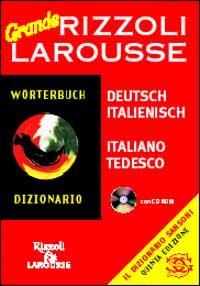 Dizionario Larousse grande italiano-tedesco. Con CD-ROM