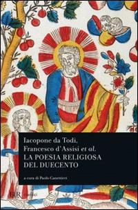 Iacopone da Todi e la poesia religiosa del Duecento
