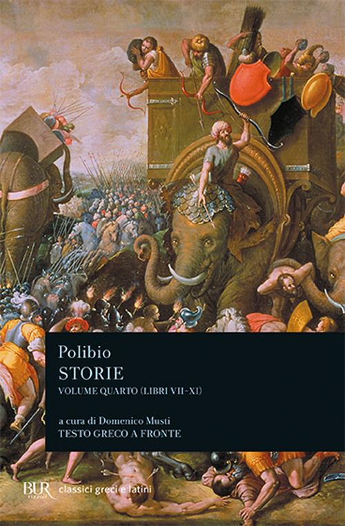 Storie. Testo greco a fronte. Vol. 4: Libri VII-XI...