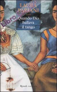 Quando Dio ballava il tango.