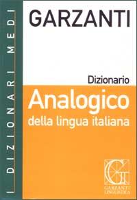 Dizionario analogico della lingua italiana.