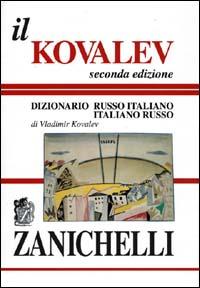 Il Kovalev. Dizionario russo-italiano, italiano-russo.