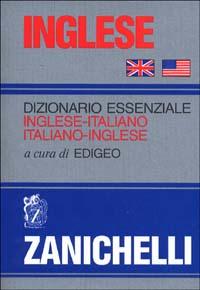 Inglese. Dizionario essenziale inglese-italiano, italiano-inglese