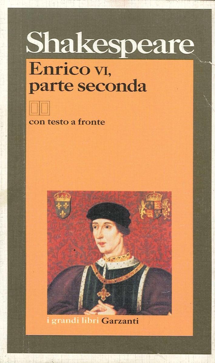 Enrico VI, parte seconda. Testo inglese a fronte.