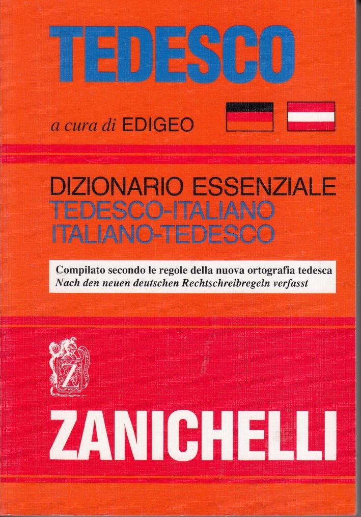 Tedesco. Dizionario essenziale tedesco-italiano, italiano-tedesco. Compilato secondo le regole della nuova ortografia tedesca.