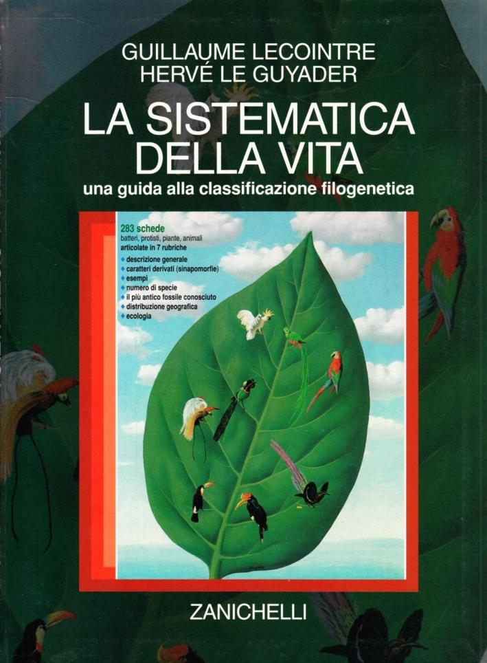 La sistematica della vita. Una guida alla classificazione filogenetica.