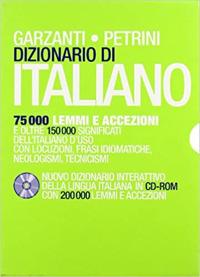 Dizionario di italiano Garzanti-Petrini. Nuovo dizionario interattivo della lingua italiana. Con CD-ROM