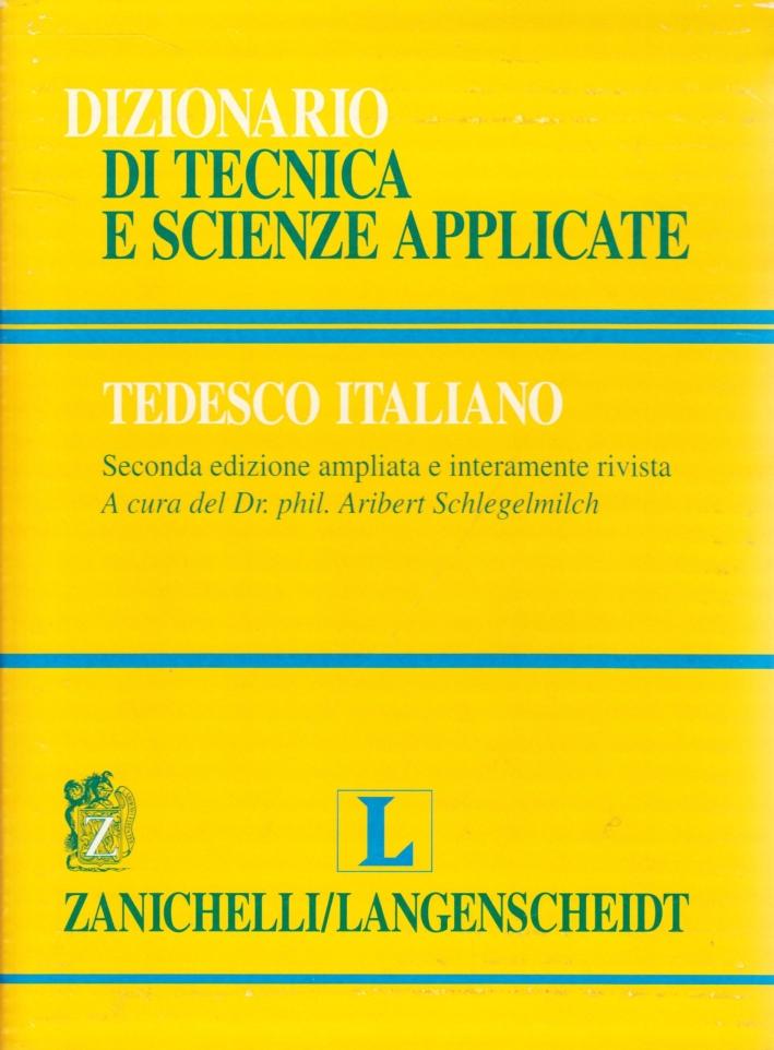 Dizionario di tecnica e scienze applicate italiano-tedesco, tedesco-italiano