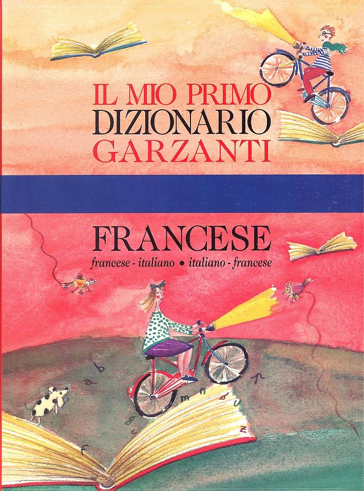 Il Mio Primo Dizionario di Francese
