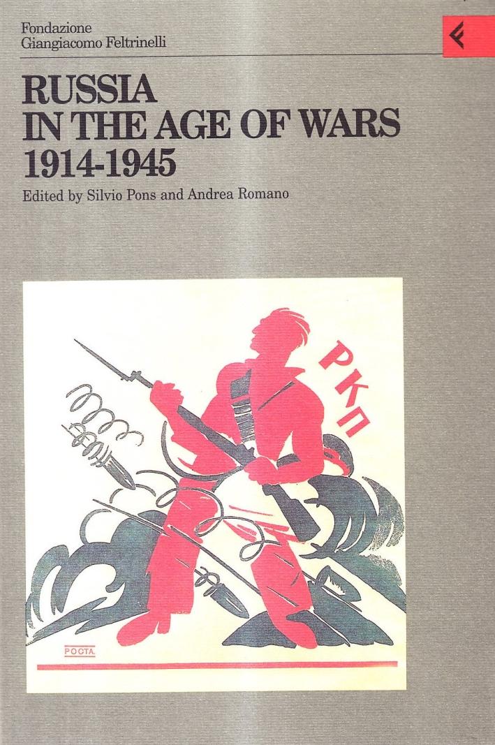 Annali della Fondazione Giangiacomo Feltrinelli (1998). Russia in the age of wars 1914-1945.
