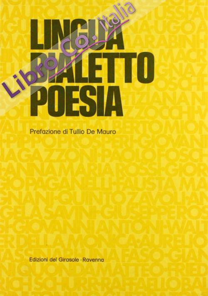 Lingua, Dialetto, Poesia