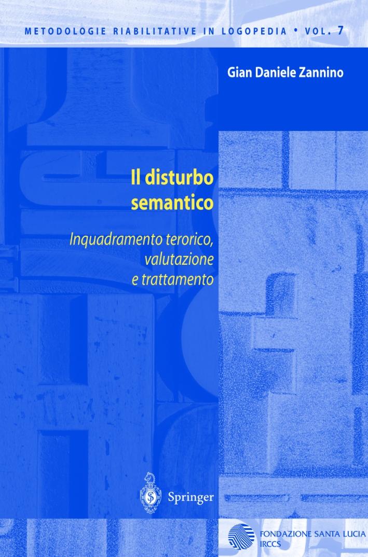 Il disturbo semantico. Inquadramento teorico, valutazione e trattamento