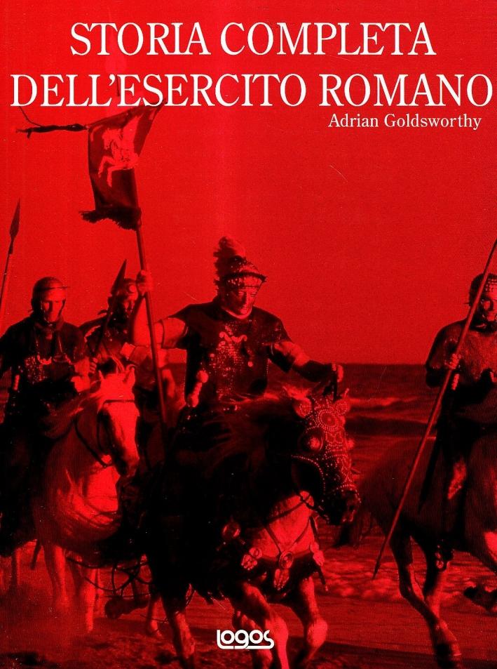 Storia completa dell'esercito romano.