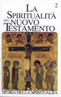 La spiritualità del Nuovo Testamento