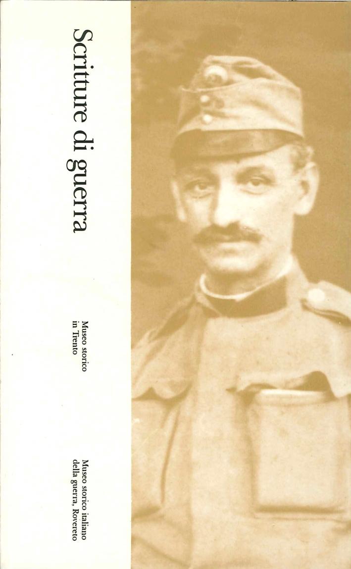 Scritture di Guerra. 2. Ezechiele Marzari, Decimo Rizzoli, G. Z. (Diari della Prima Guerra Mondiale).